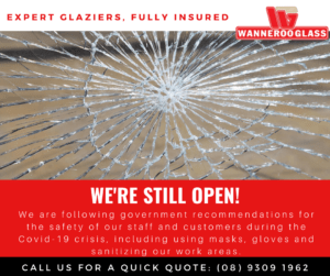 Wanneroo Glass can still repair your windows during the Covid-19 Crisis - www.wannerooglass.com.au
